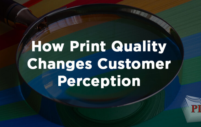 How Print Quality Changes Customer Perception